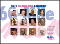 Purchase your 60-Mile Men 2012 Calendar today!